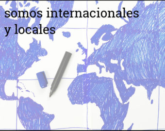 Somos Internacionales Y Locales